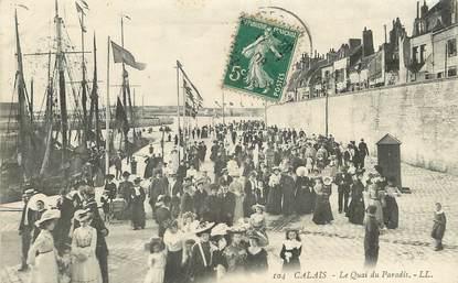 "/ CPA FRANCE 62 ""Calais, le quai du paradis"""