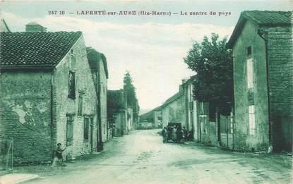 """CPA FRANCE 52 """"Laferté sur Aube, le centre du pays"""""""