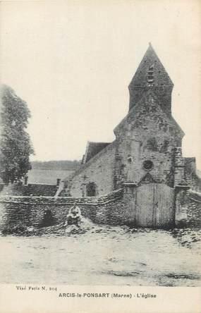 """/ CPA FRANCE 51 """"Arcis le Ponsart, l'église"""""""