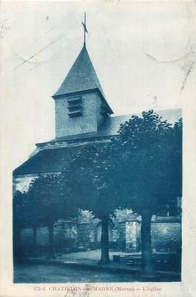 """/ CPA FRANCE 51 """"Chatillon sur Marne, l'église"""""""