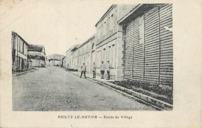 """/ CPA FRANCE 51 """"Heiltz Le Hutier, entrée du village"""""""