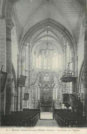 """/ CPA FRANCE 51 """"Saint Amand sur Fion, intérieur de l'église"""""""