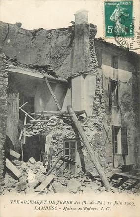 """CPA FRANCE 13 """"Lambesc, tremblement de terre 1909, maison en ruines"""""""