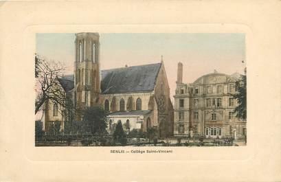 """CPA FRANCE 60 """"Senlis, collège Saint Vincent"""""""