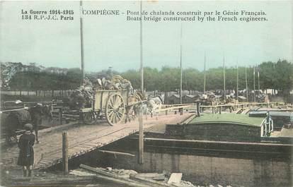 """CPA FRANCE 60 """"Compiègne, pont de chalands construit par le génie français"""""""