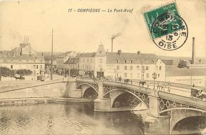 """CPA FRANCE 60 """"Compiègne, le Pont Neuf"""""""