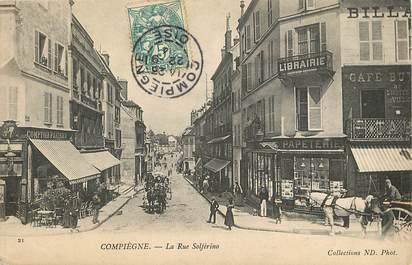 """CPA FRANCE 60 """"Compiègne, la rue Solférino"""""""