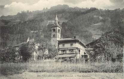 """/ CPA FRANCE 73 """"Villard sur Doron, vue générale"""""""