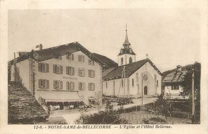 """/ CPA FRANCE 73 """"Notre Dame de Bellecombe, l'église et l'hôtel bellevue"""""""
