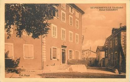 """/ CPA FRANCE 07 """"Saint Pierreville, hôtel Sabaroit"""""""