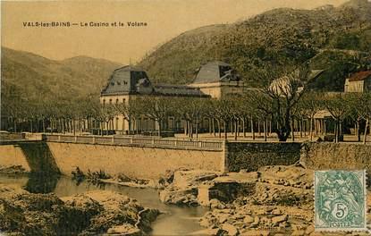 """CPA FRANCE 07 """"Vals les Bains, le casino et la Volane"""""""