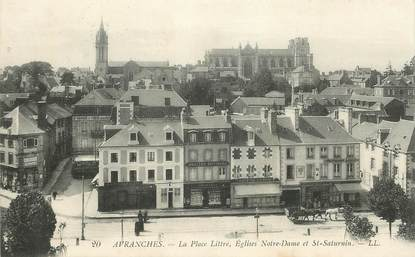 """CPA FRANCE 50 """"Avranches, la Place Littré, Eglise notre Dame et st saturnin"""""""