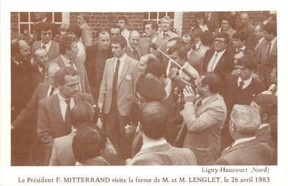 """CPA FRANCE 59 """"Ligny Haucourt, Psdt F. Mitterand en visite à la Ferme de m. Langlet, 1983"""""""