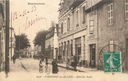 "/ CPA FRANCE 03 ""Varennes sur Allier, hôtel des Postes"""