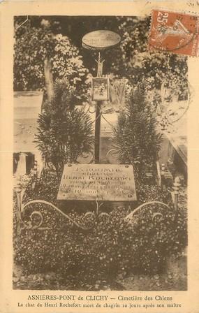 """/ CPA FRANCE 92 """"Asnières Pont de Clichy, cimetière des chiens"""" / CHAT"""