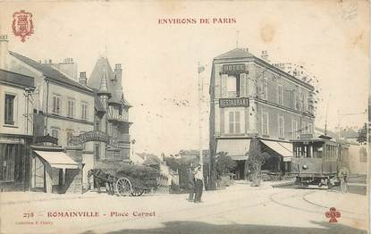 "CPA FRANCE 93 ""Romainville, place Carnot"" / TRAMWAY"