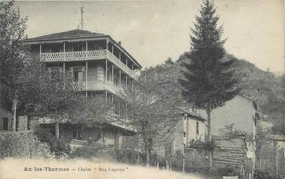 """/ CPA FRANCE 09 """"Ax Les Thermes, chalet Mon caprice"""""""