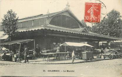 "/ CPA FRANCE 92 ""Colombes, le marché"""