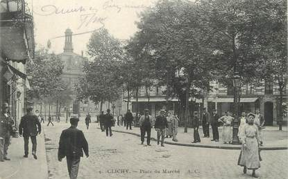 """/ CPA FRANCE 92 """"Clichy, place du marché"""""""
