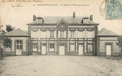 """CPA FRANCE 76 """"Hautot Saint Sulpice, la Mairie et l'Ecole de Garçons"""""""