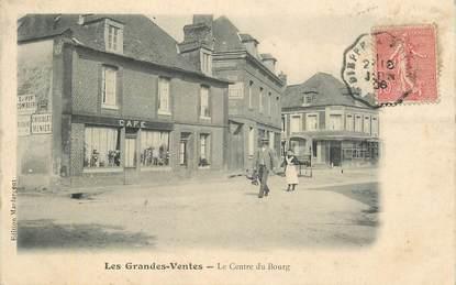 """CPA FRANCE 76 """" les Grandes Ventes, le centre du Bourg"""""""
