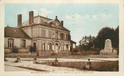 """CPA FRANCE 10 """"Neuville sur Seine, mairie et Place communale"""""""