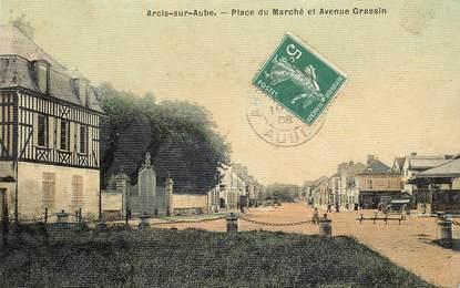 """CPA FRANCE 10 """"Arcis sur Aube, Place du Marché et avenue Grassin"""""""