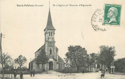 """/ CPA FRANCE 23 """"Dun le Palleteau, l'église et l'avenue d'Aigurande"""""""