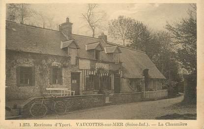 """CPA FRANCE  76 """"Env. d'Yport, Vaucottes sur mer, la Chaumière"""""""