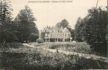 """CPA FRANCE  76 """"Veauville les Baons, chateau du Bel Event"""""""