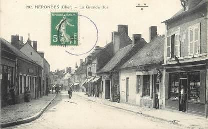 """/ CPA FRANCE 18 """" Nérondes, la grande rue """""""