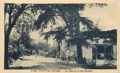 """CPA FRANCE 47 """"Pont du Casse, la Mairie et les Ecoles"""""""