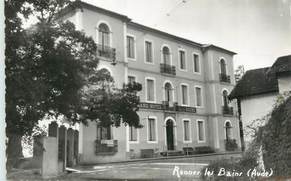 """/ CPSM FRANCE 11 """"Rennes les Bains, hôtel de la reine"""""""