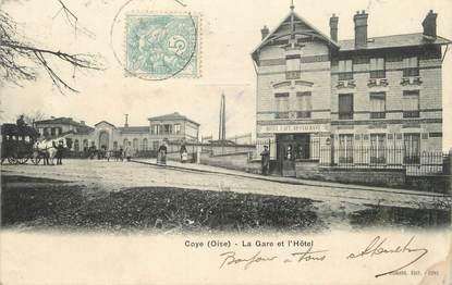 """CPA FRANCE 60 """"Coye, la gare et l'hôtel"""""""