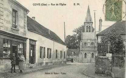 """/ CPA FRANCE 60 """"Coye, rue de l'église"""""""
