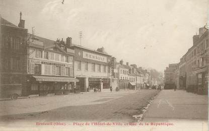 """/ CPA FRANCE 60 """"Breteuil, place de l'hôtel de ville et rue de la république"""""""