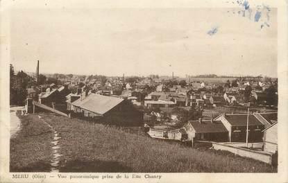 """/ CPA FRANCE 60 """"Méru, vue panoramique prise de la Rue Chanzy"""""""