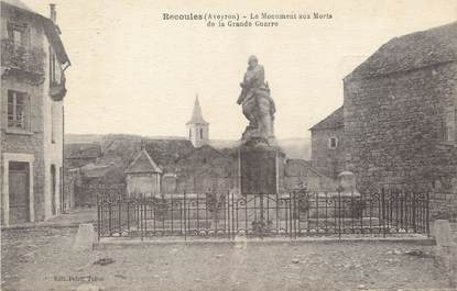 "/ CPA FRANCE 12 ""Recoules, monument au morts"""