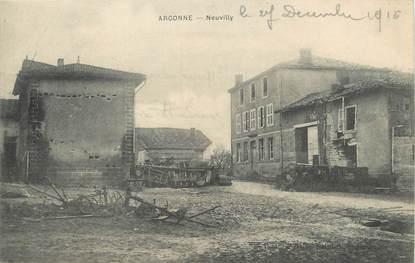 "/ CPA FRANCE 55 ""Argonne, Neuvilly"""