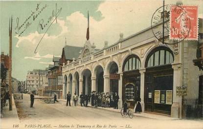 """CPA FRANCE 62 """"Le Touquet Paris Plage, rue de Paris et station de Tramway"""""""