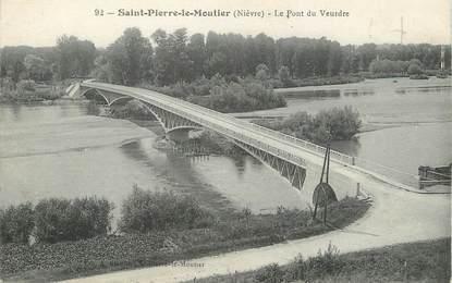 """/ CPA FRANCE 58 """"Saint Pierre le Moutier, le pont du Veurdre"""""""