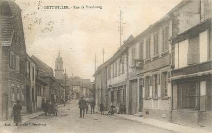 "CPA FRANCE 67 ""Dettwiller, rue de Strasbourg"""