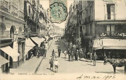 """CPA FRANCE 76 """"Dieppe, la grande rue, Ed. L.L."""""""