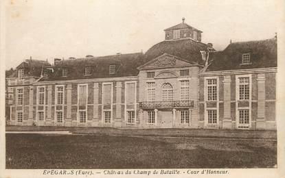 """/ CPA FRANCE 27 """"Epégards, château du champ de Bataille, cour d'honneur"""""""