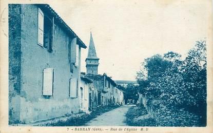 "CPA FRANCE 32 ""Barran, rue de l'Eglise"""