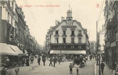 """CPA FRANCE 76 """"Dieppe, la place du Puits Salé"""""""
