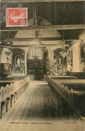 """/ CPA FRANCE 27 """"Campigny, intérieur de l'église"""""""