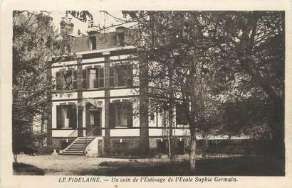 """/ CPA FRANCE 27 """"Le Fidelaire, un coin de l'estivage de l'école Sophie Germain"""""""