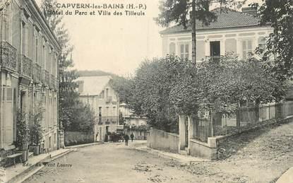 """CPA FRANCE 65 """"Capvern les bains, Hotel du Parc et villa des Tilleuls"""""""