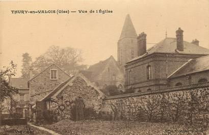 """CPA FRANCE 60 """"Thury en Valois, vue de l'Eglise"""""""